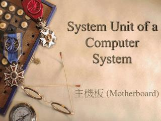Framework Unit of a Computer System