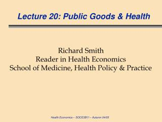 Address 20: Public Goods Health
