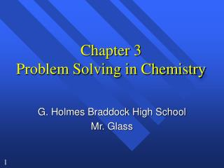 Section 3 Problem Solving in Chemistry