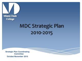 MDC Strategic Plan 2010-2015