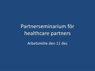 Partnerseminarium f r human services accomplices