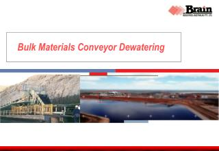 Mass Materials Conveyor Dewatering