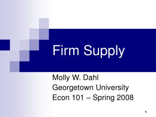 Firm Supply