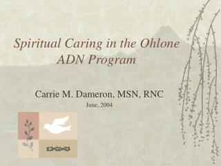 Profound Caring in the Ohlone ADN Program