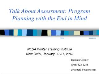 Discuss Assessment: Program Planning in light of the End