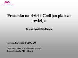 Procenka na rizici i Godi{en arrangement za revizija 29 septemvri 2010, Skopje