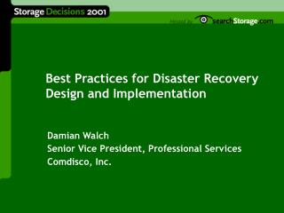 Best Practices for Disaster Recovery Design and Implementation