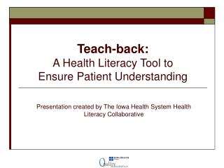 Instruct back: A Health Literacy Tool to Ensure Patient Understanding
