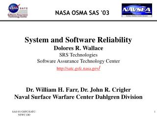 Framework and Software Reliability Dolores R. Wallace SRS Technologies Software Assurance Technology Center http:
