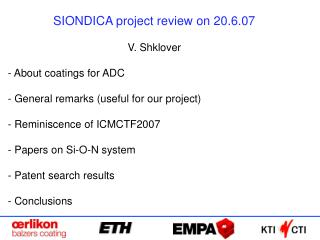 SIONDICA venture audit on 20.6.07 V. Shklover About coatings for ADC General comments helpful for our venture Re