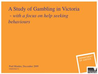 A Study of Gambling in Victoria - with an attention on help looking for practices