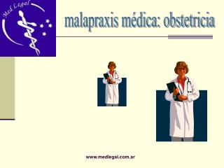 Malapraxis m dica: obstetricia