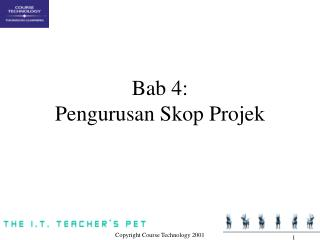 Bab 4: Pengurusan Skop Projek