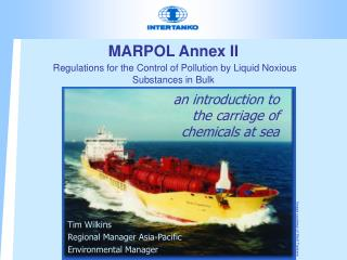 MARPOL Annex II Regulations for the Control of Pollution by Liquid Noxious Substances in Bulk