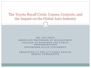 The Toyota Recall Crisis: Causes, Contexts, and the Impact on the Global Auto Industry