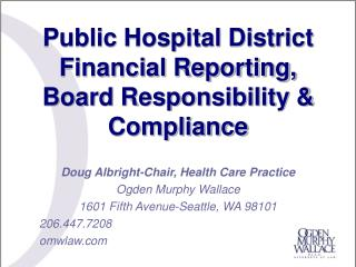 Open Hospital District Financial Reporting, Board Responsibility Compliance