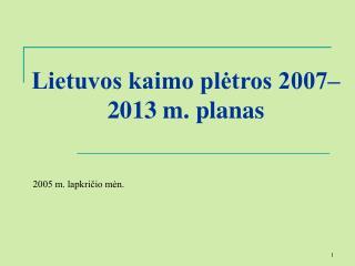 Lietuvos kaimo pletros 2007 2013 m. planas