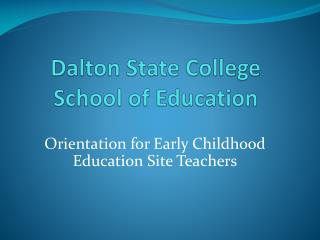 Dalton State College School of Education
