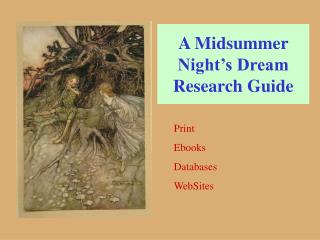 A Midsummer Night s Dream Research Guide