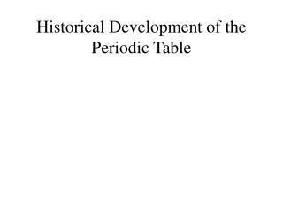 Recorded Development of the Periodic Table