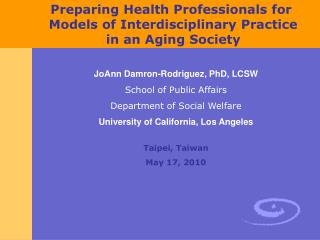 Planning Health Professionals for Models of Interdisciplinary Practice in an Aging Society