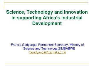 Science, Technology and Innovation in supporting Africa s modern Development