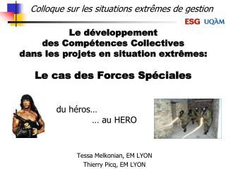 Le d veloppement des Comp tences Collectives dans les projets en circumstance extr mes: Le cas des Forces Sp ciales