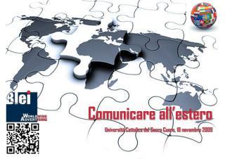 Comunicare all estero Universit Cattolica del Sacro Cuore, 18 novembre 2009