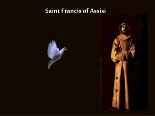Holy person Francis of Assisi