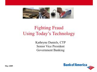 Battling Fraud Using Today s Technology