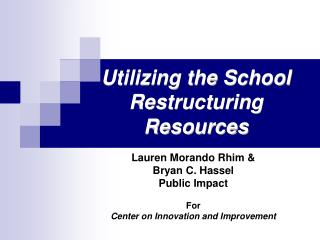 Using the School Restructuring Resources