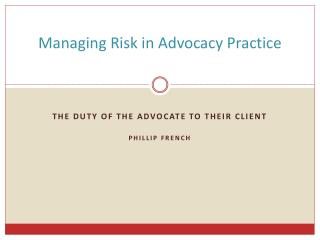 Overseeing Risk in Advocacy Practice