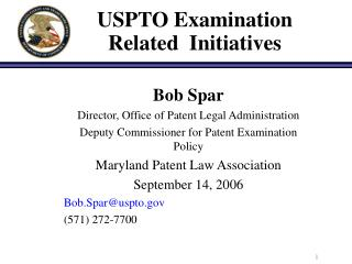 USPTO Examination Related Initiatives