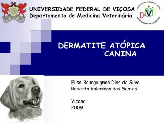 UNIVERSIDADE FEDERAL DE VI OSA Departamento de Medicina Veterin ria