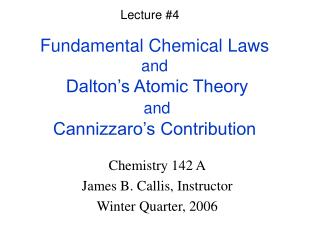 Crucial Chemical Laws and Dalton s Atomic Theory and Cannizzaro s Contribution