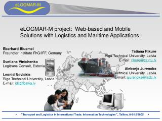 ELOGMAR-M venture: Web-based and Mobile Solutions with Logistics and Maritime Applications