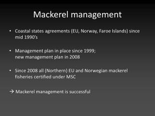 Mackerel administration