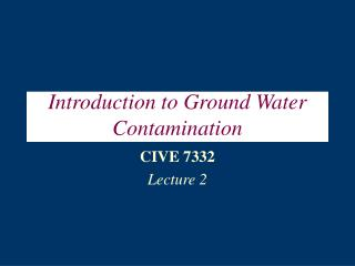 Prologue to Ground Water Contamination