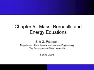 Part 5: Mass, Bernoulli, and Energy Equations