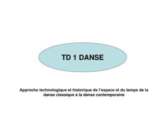 TD 1 DANSE
